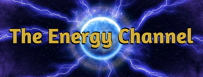 Welcome to the Energy Channel