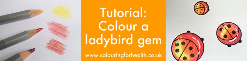 Colour a ladybird gem Gillian Adams