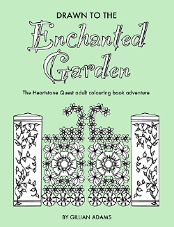 Drawn to the Enchanted Garden colouring book